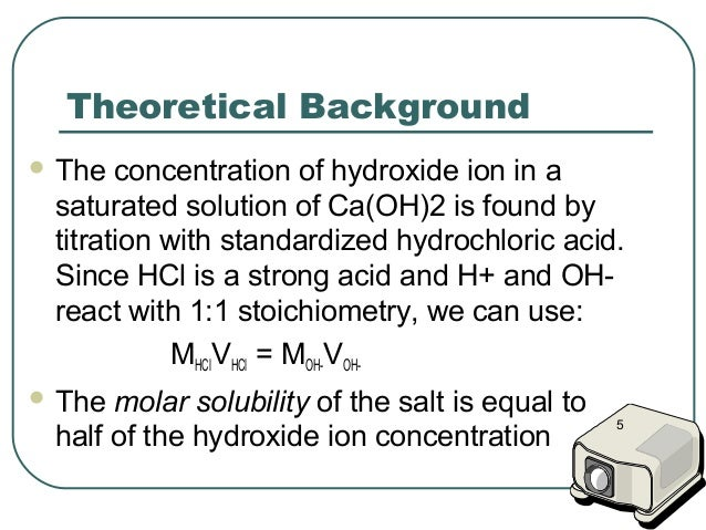 determination of the solubility product constant of calcium hydroxide essay Answer the following questions that relate to solubility of salts of lead and  so that the ion product  calculate the value of the equilibrium constant, k.