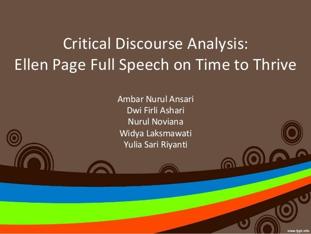 critical discourse analysis of obama speeches In their speeches with the use of discourse analytical terms for maintaining the status of government in front of people dickinson (2009) opines that political speeches share certain similarities and differences by which readers and listeners can understand the meanings of political discourse.