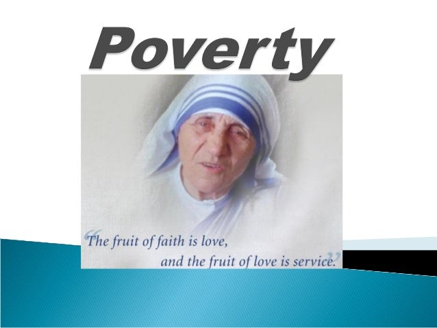 • Definition  • Poverty - state of one who lacks a certain of material, possessions or money • Absolute poverty deprivatio...