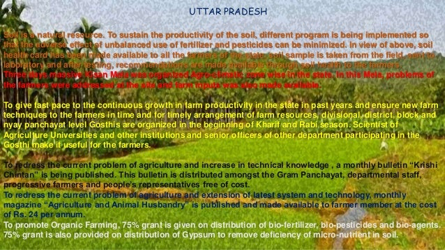 UTTAR PRADESH Soil is a natural resource. To sustain the productivity of the soil, different program is being implemented ...