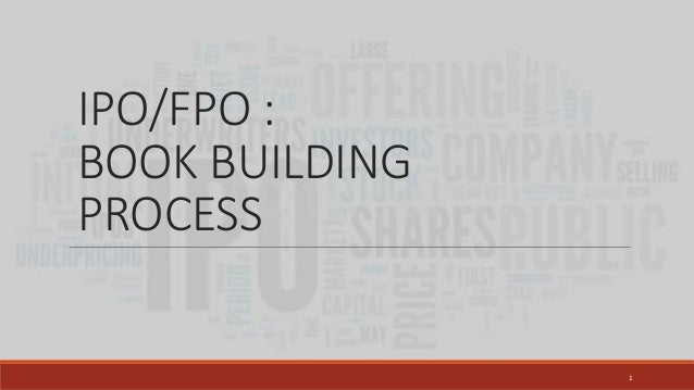IPO/FPO : BOOK BUILDING PROCESS 1
