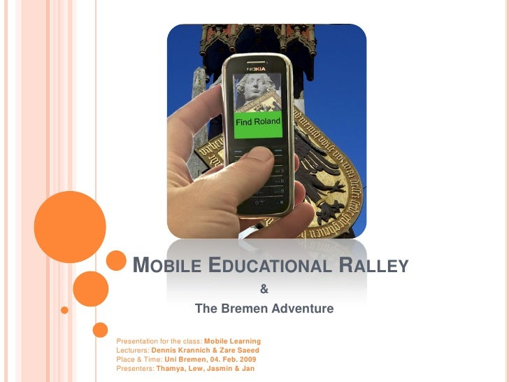 MOBILE EDUCATIONAL RALLEY                                           &                        The Bremen Adventure  Present...