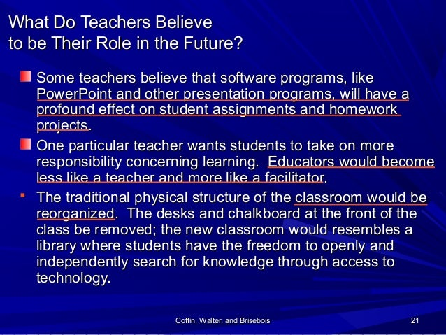 Coffin, Walter, and BriseboisCoffin, Walter, and Brisebois 2121 What Do Teachers BelieveWhat Do Teachers Believe to be The...