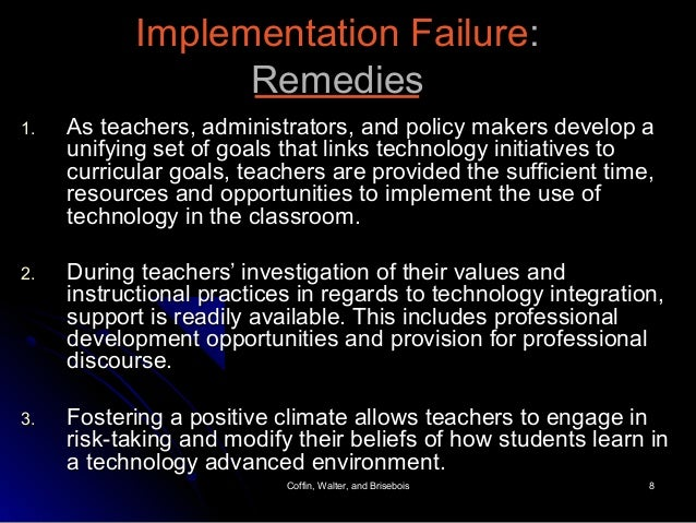 Coffin, Walter, and BriseboisCoffin, Walter, and Brisebois 88 Implementation FailureImplementation Failure:: RemediesRemed...