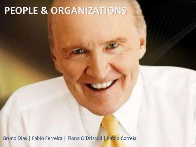 Bruno Dias | Fábio Ferreira | Fiona O'Driscoll | Paulo Correia PEOPLE & ORGANIZATIONS
