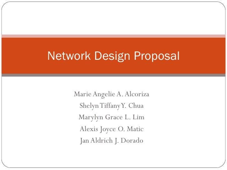 Group 3 (Revised) Network Design Proposal Presentation