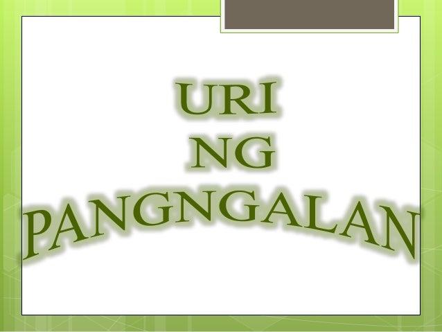 Ang salitang pantawag sa tao , hayop , bagay , pook , kalagayan at pangyayari ay tinatawag na pangngalan