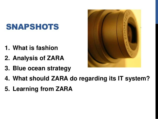 zara it for fast fashion case analysis Case study response zara: it for fast fashion report of supply chain management issues prepared by: oxana vatamaniuc environment and root cause analysis 6 issues identification 7 alternatives and options and implementation 9.
