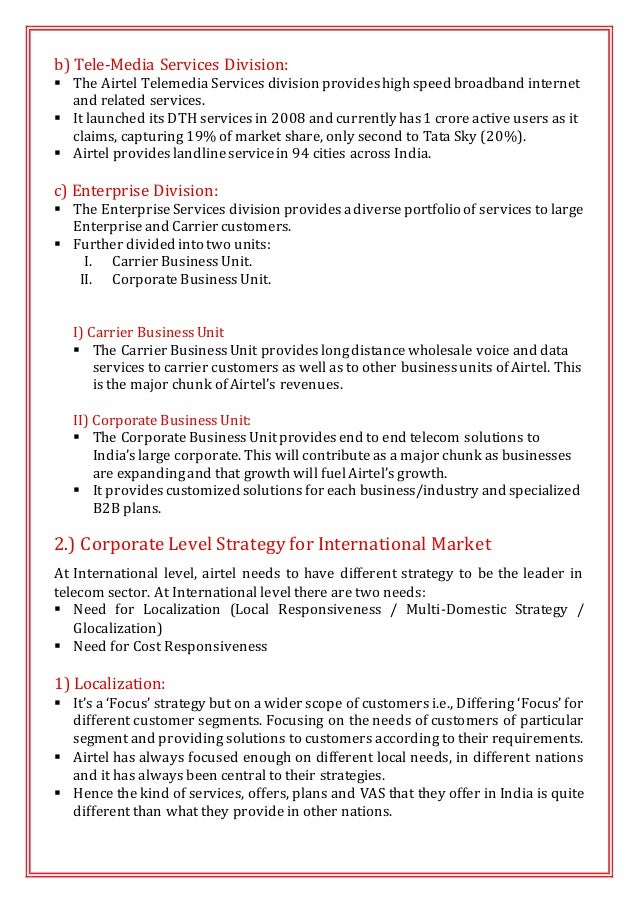 airtel diversification The marketing plan is the part of the business plan it is a detailed and complete document or manuscript covering company`s marketing activities usually.