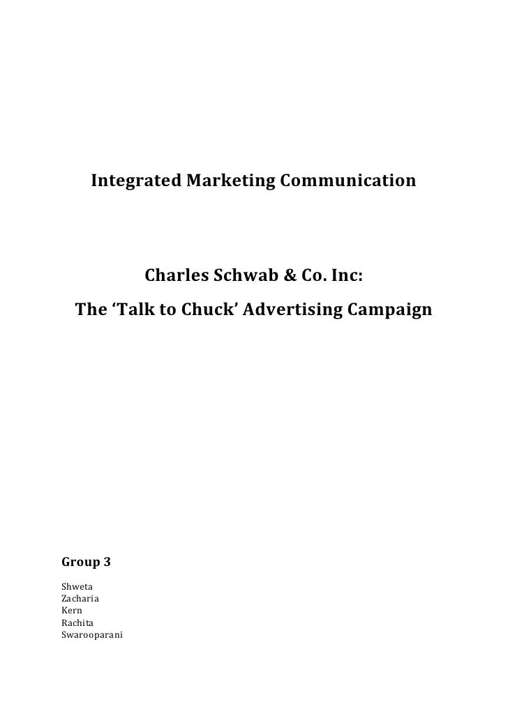 Integrated Marketing Communication               Charles Schwab & Co. Inc:  The 'Talk to Chuck' Advertising CampaignGroup ...
