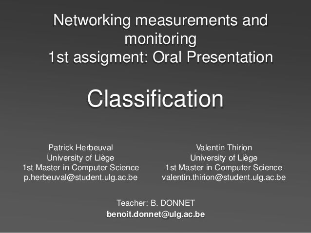 Networking measurements and                monitoring      1st assigment: Oral Presentation                Classification ...