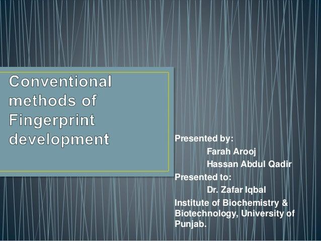 Presented by: Farah Arooj Hassan Abdul Qadir Presented to: Dr. Zafar Iqbal Institute of Biochemistry & Biotechnology, Univ...