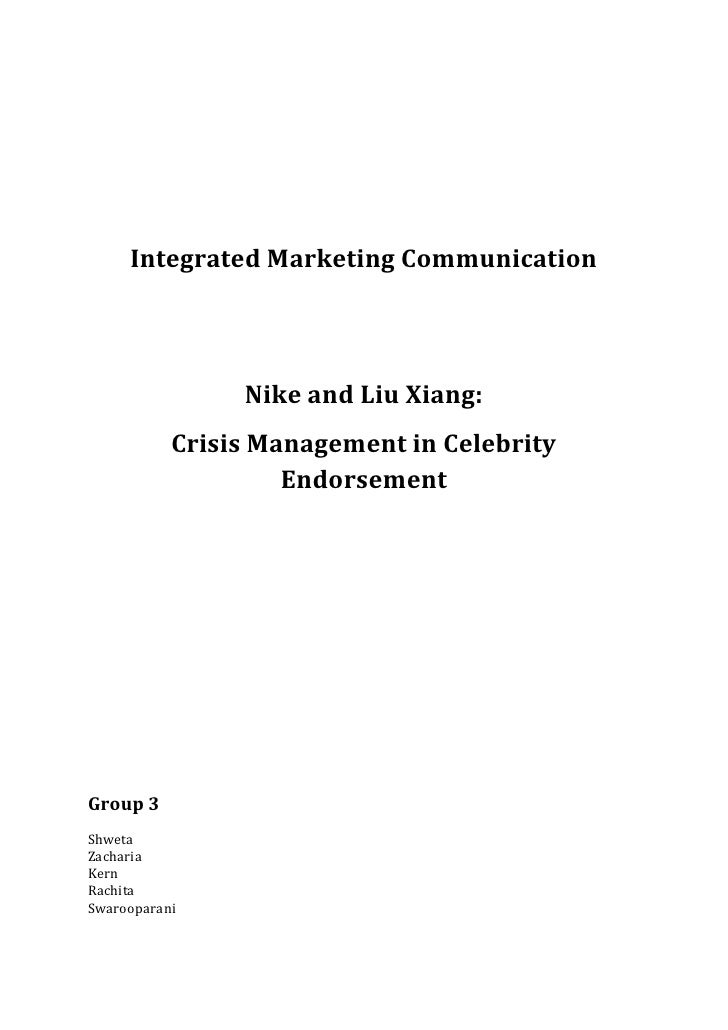 Integrated Marketing Communication                Nike and Liu Xiang:           Crisis Management in Celebrity            ...