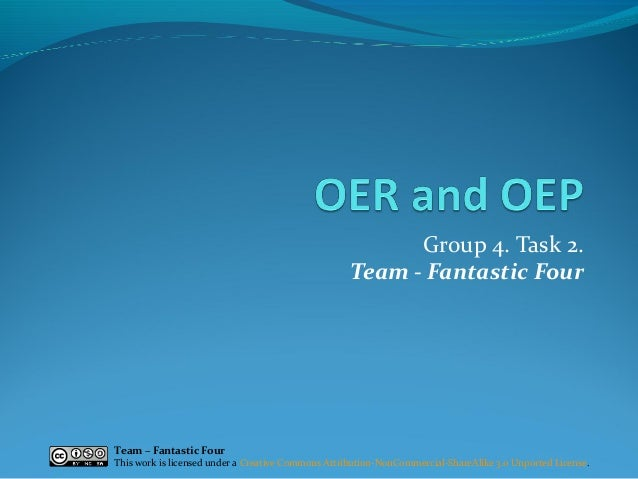 Group 4. Task 2. Team - Fantastic Four  Team – Fantastic Four  This work is licensed under a Creative Commons Attribution-...