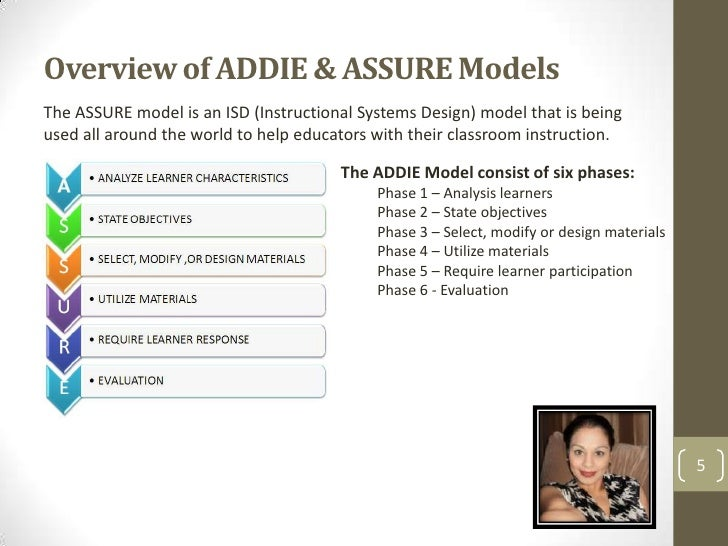 Classroom Oriented Instructional Design Models ~ Group collaborative project the addie and assure models