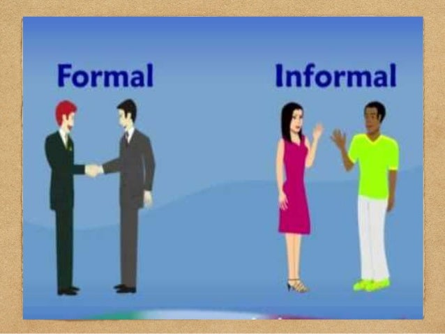formal vs informal communication This presentation about the difference between formal and informal  communication.
