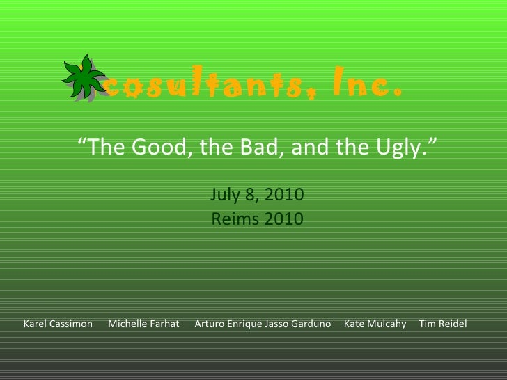 """"""" The Good, the Bad, and the Ugly."""" July 8, 2010 Reims 2010 Karel Cassimon  Michelle Farhat  Arturo Enrique Jasso Garduno ..."""