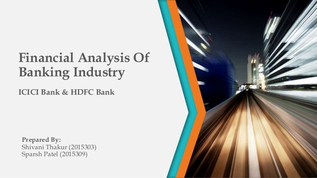 porters five force analysis on icici bank Michael porter model hdfc bank michael porter's five forces analysis is a frame work for industry analysis and business  analysis of icici bank and its.