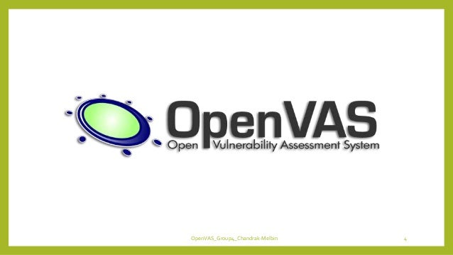 OpenVAS_Group4_Chandrak-Melbin 4