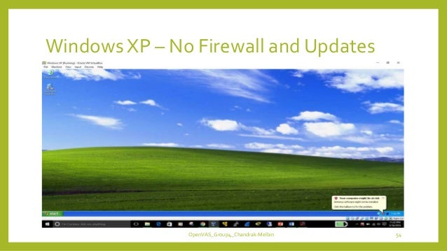 Windows XP – No Firewall and Updates OpenVAS_Group4_Chandrak-Melbin 54