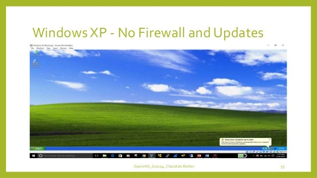 Windows XP - No Firewall and Updates OpenVAS_Group4_Chandrak-Melbin 55
