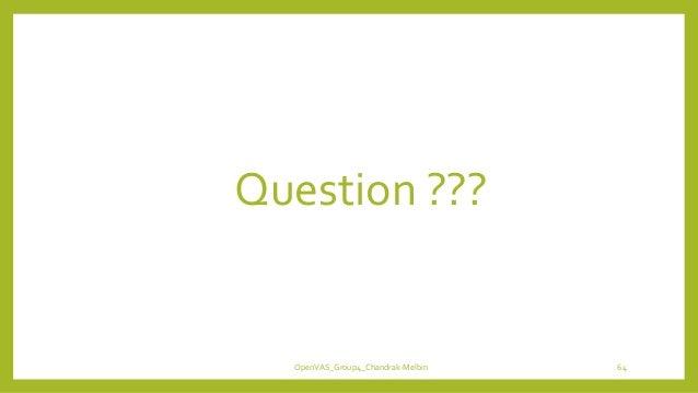 OpenVAS_Group4_Chandrak-Melbin 64 Question ???