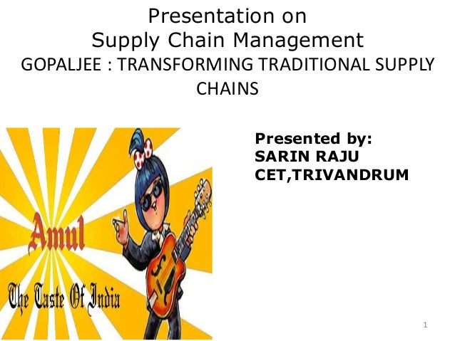 gopaljee transforming traditional supply chains Download your copy of the joint managing automation and oracle whitepaper,  value chain innovation: transforming traditional supply.