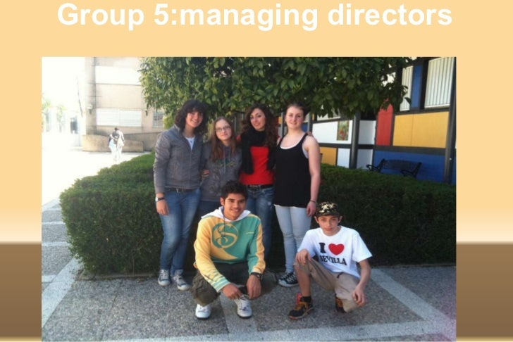 Group 5:managing directors