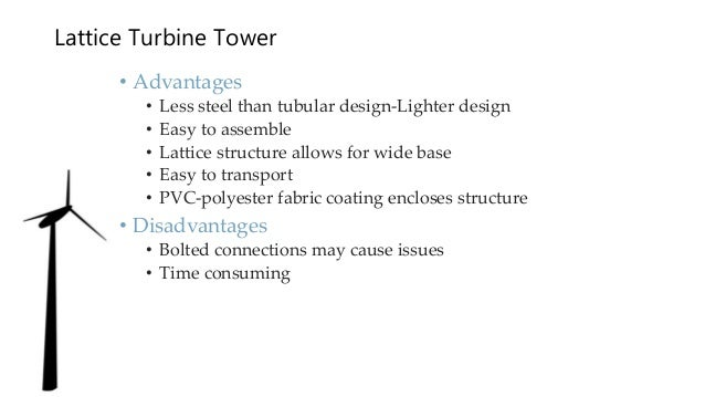 Design And Construction Of Wind Turbine Towers For Maximum Power Gene
