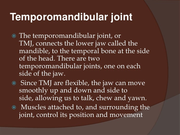 the study of temporomandibular joint and its function The study of mechanics of the temporomandibular joint (tmj) is important because its dysfunction and breakdown could be, at least partially, of mechanical origin.