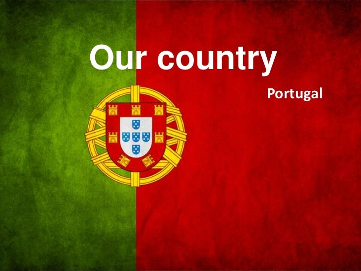 Our country          Portugal
