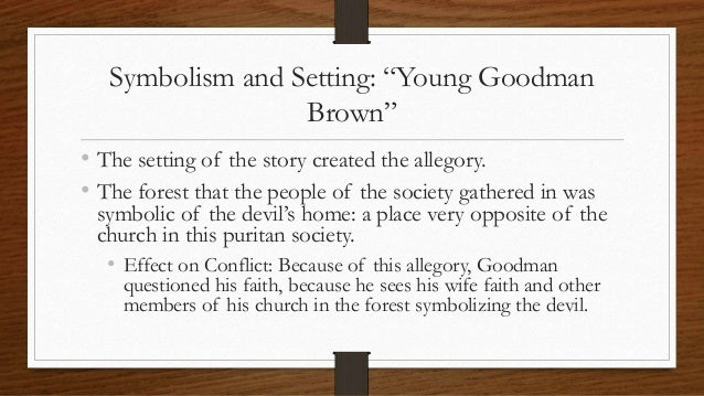 the allegorical nature in young goodman