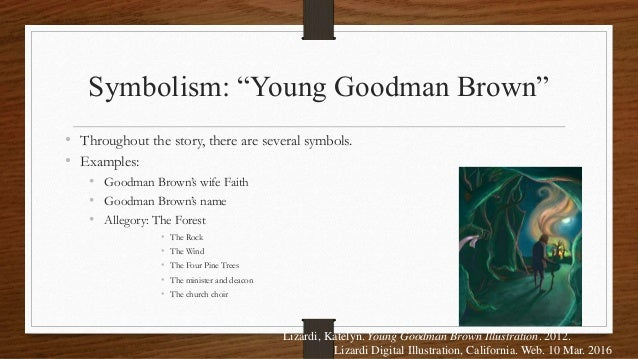 "the allegory of young goodman essay ""young goodman brown"" functions as an allegory of the fall of man, from which hawthorne draws to illustrate what he sees as the inherent fallibility and hypocrisy."