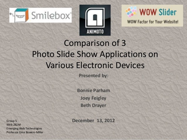 Comparison of 3                   Photo Slide Show Applications on                      Various Electronic Devices        ...