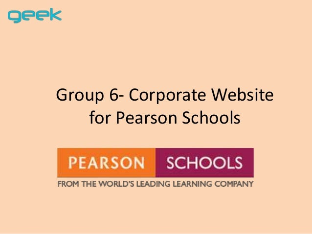 Group 6- Corporate Website for Pearson Schools