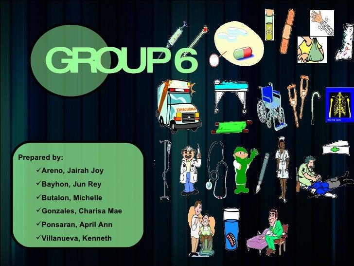 GROUP 6 GROUP 6 GROUP 6 <ul><li>Prepared by: </li></ul><ul><ul><li>Areno, Jairah Joy </li></ul></ul><ul><ul><li>Bayhon, Ju...
