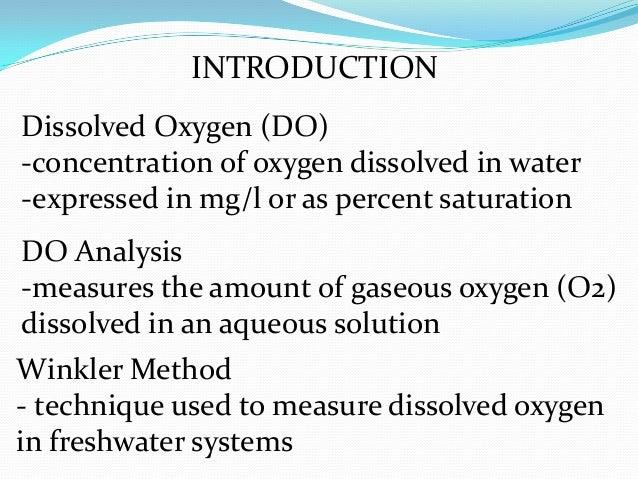 determination of dissolved oxygen by winkler 212 carpenter modification of the winkler method the carpenter method of  dissolved oxygen concentration determination (carpenter, 1965) minimized the.