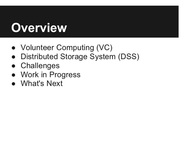 Distributed Storage System for Volunteer Computing