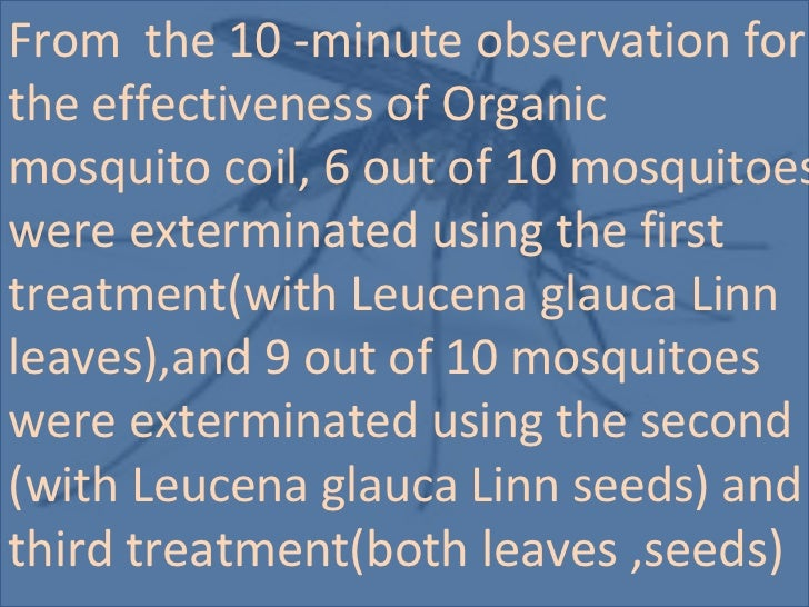 effectiveness of ipil ipil as mosquito coil Plants used as insect repellent based on their uvs are mostly exotic plants   upmh 000018 leucaena leucocephala (lam) de wit ipil-ipil.