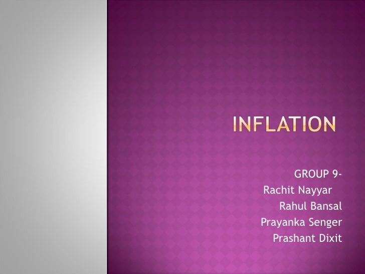 GROUP 9- Rachit Nayyar  Rahul Bansal Prayanka Senger Prashant Dixit