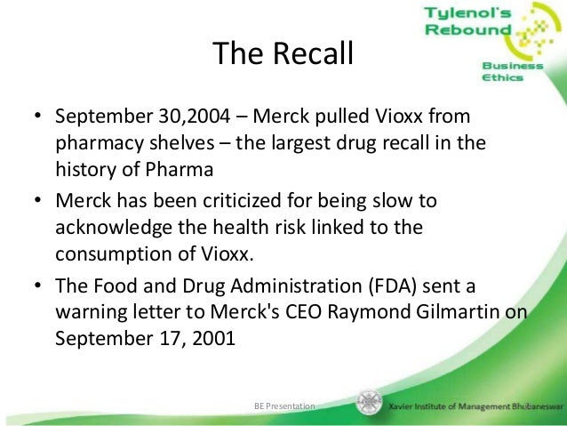 merck the fda and the vioxx recall In the merck, the fda, and the vioxx recall case study, the question as to whether or not merck conducted itself in a socially responsible and ethical manner with.