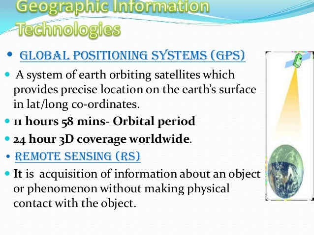 GPS: WHAT IS IT  The Global Positioning System (GPS) is a space- based satellite navigation system that provides location...