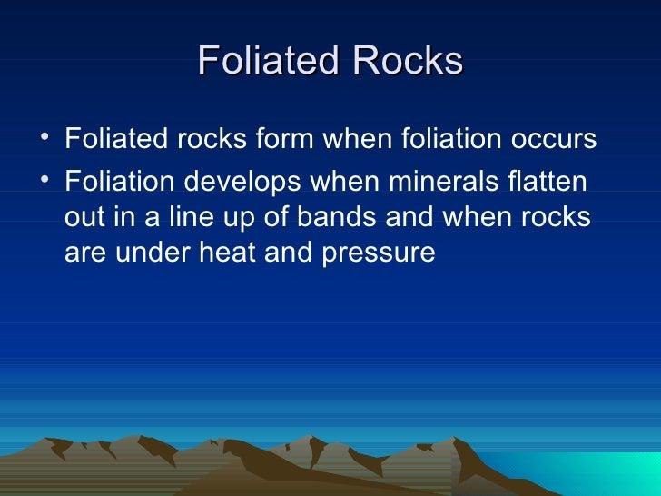 Foliated & nonfoliated rocks
