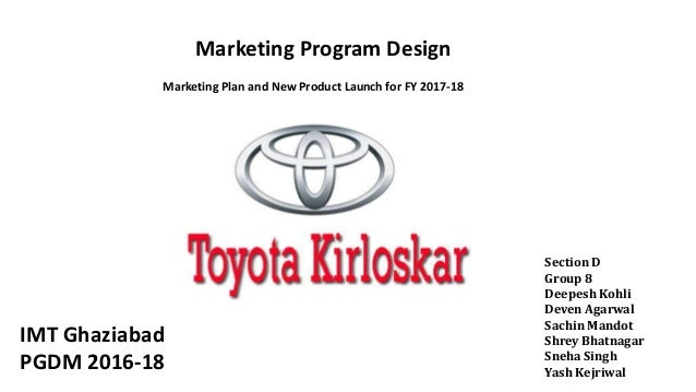Marketing Program Design Toyota Kirloskar