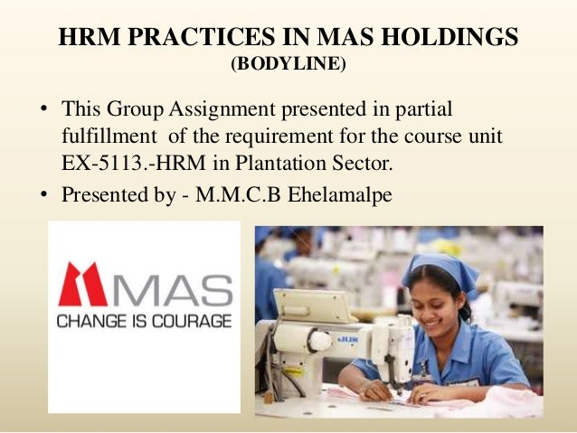 HRM Practices In MAS Holdings