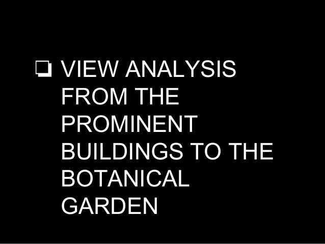 ❏ By seeing the topography the botanical park is situated in a way it forms a continuous forest from one state to another ...