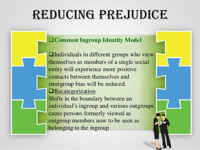 Approaches to prejudice reduction