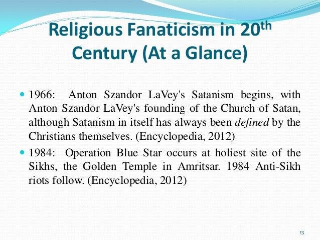 Delightful (Encyclopedia, 2012) 13; 13. Religious Fanaticism ...