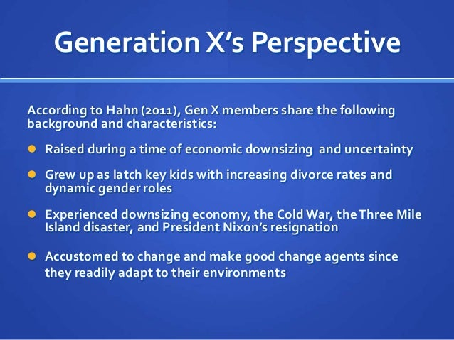 characteristics of the generation x Generation x and generation y are two categories of people that are defined according to the idea that different generations can be separated.