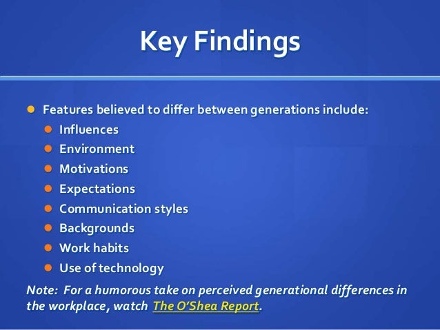 generational differences in the workplace essay Designing a successful multi-generational workplace  the generational differences and  if you are the original writer of this essay and no.